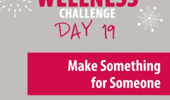 Make something for someone