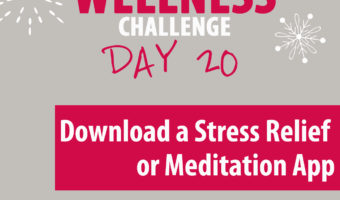 Find a stress relief app or meditation app to download to start your calming routine now